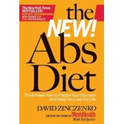 The New Abs Diet: The 6-Week Plan to Flatten Your Stomach and Keep You Lean for Life, Paperback/David Zinczenko