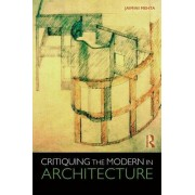 Critiquing the Modern in Architecture