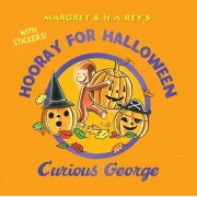 Hooray for Halloween, Curious George (with Stickers), Paperback/H. A. Rey