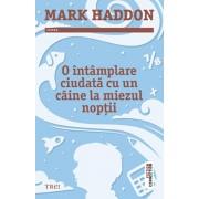 O intamplare ciudata cu un caine la miezul noptii/Mark Haddon