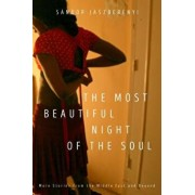 The Most Beautiful Night of the Soul: More Stories from the Middle East and Beyond, Paperback/Sandor Jaszberenyi