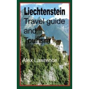 Liechtenstein Travel Guide and Tourism: Touristic Environment