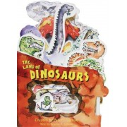 The Land of Dinosaurs, Hardcover