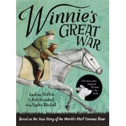 Winnie's Great War. The remarkable story of a brave bear cub in World War One, Paperback/Josh Greenhut