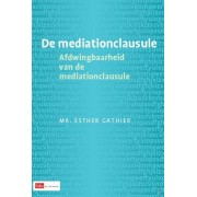 Sdu Uitgevers De mediationclausule - Esther Gathier - ebook