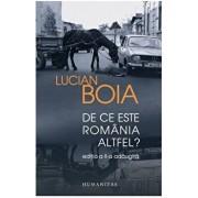 De ce este romania altfel '/Lucian Boia