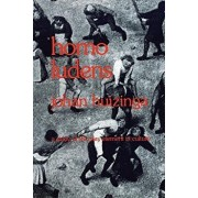 Homo Ludens: A Study of the Play-Element in Culture, Paperback/Johan Huizinga