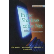 In the Shadows of the Net: Breaking Free from Compulsive Online Sexual Behavior, Paperback