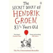 Secret Diary of Hendrik Groen, 831/4 Years Old, Paperback