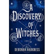 A Discovery of Witches, Hardcover/Deborah Harkness