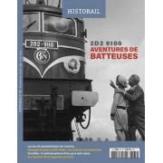[GROUPE] LES EDITIONS LA VIE DU RAIL Historail