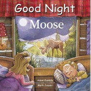 Good Night Moose, Hardcover/Adam Gamble
