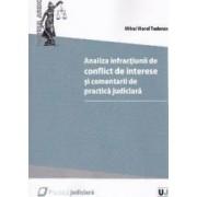 Analiza infractiunii de conflict de interese si comentarii de practica judiciara - Mihai Viorel Tudoran