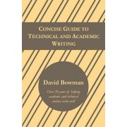Concise Guide to Technical and Academic Writing, Paperback