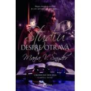Cronicile Din Ixia Vol. 1 Studiu Despre Otrava Maria V. Snyder