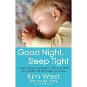 Good Night, Sleep Tight by Kim West