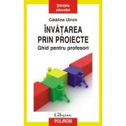 Invatarea prin proiecte. Ghid pentru profesori (eBook)