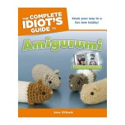 Complete Idiot's Guide to Amigurumi (Gilbank June)(Paperback) (9781615640034)