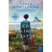 The Secret of the Irish Castle, Paperback/Santa Montefiore