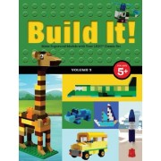 Build It! Volume 3: Make Supercool Models with Your Lego(r) Classic Set, Hardcover