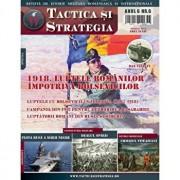 Revista Tactica si Strategie. Nr 6 1918. Luptele romanilor impotriva bolsevicilor/***