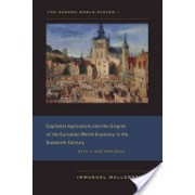 Modern World-System - Capitalist Agriculture and the Origins of the European World-Economy in the Sixteenth Century (Wallerstein Immanuel)(Paperback) (9780520267572)