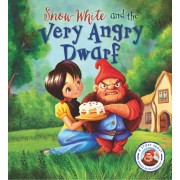Fairytales Gone Wrong: Snow White and the Very Angry Dwarf. A story about anger management, Paperback/Steve Smallman