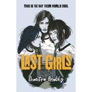 Last Girls, Hardcover/Demetra Brodsky