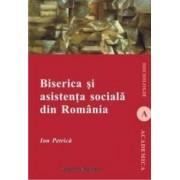 Biserica Si Asistenta Sociala Din Romania - Ion Petrica