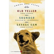 Three Dog Tales: Old Yeller/Sounder/Savage Sam, Paperback/Fred Gipson