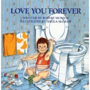 Love You Forever, Hardcover/Robert Munsch