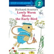 Richard Scarry's Lowly Worm Meets the Early Bird, Paperback