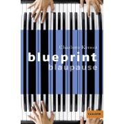 Blueprint Blaupause (Kerner Charlotte)(Paperback) (9783407741028)