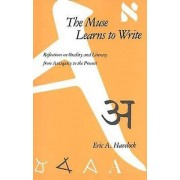 The Muse Learns to Write by Eric A. Havelock