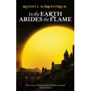 In The Earth Abides The Flame - Book Two, The Fire of Heaven Trilogy (Kirkpatrick Russell)(Paperback) (9781841494647)