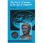 The Power of Images in the Age of Augustus, Paperback/Paul Zanker