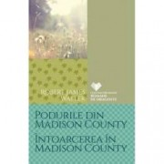 Podurile din Madison County. Intoarcerea in Madison County