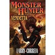 Monster Hunter Vendetta, Paperback/Larry Correia