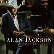 Alan Jackson - Like Red on a Rose (0828768817223) (1 CD)