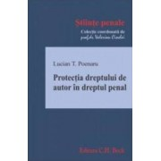 Protectia Dreptului De Autor In Dreptul Penal - Lucian T. Poenaru