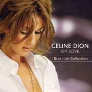 Celine Dion - My Love: Essential Collection (0886974974826) (1 CD)
