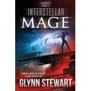 Interstellar Mage: A Starship's Mage Universe Novel, Paperback/Glynn Stewart