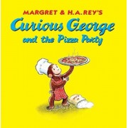 Curious George and the Pizza Party, Hardcover