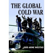 The Global Cold War: Third World Interventions and the Making of Our Times, Paperback