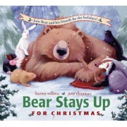 Bear Stays Up for Christmas, Hardcover