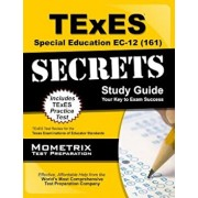 TExES (161) Special Education EC-12 Exam Secrets Study Guide: TExES Test Review for the Texas Examinations of Educator Standards, Paperback/Mometrix Media