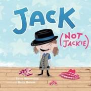 Jack (Not Jackie), Hardcover/Erica Silverman