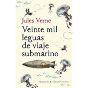 Veinte Mil Leguas de Viaje Submarino / Twenty Thousand Leagues Under the Sea, Hardcover/Julio Verne