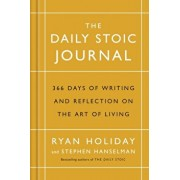 Daily Stoic Journal. 366 Days of Writing and Reflection on the Art of Living, Hardback/Stephen Hanselman