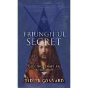 Cei cinci templieri ai lui Iisus. Triunghiul secret